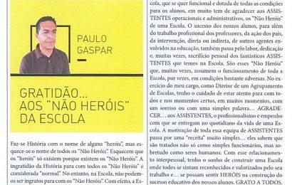 """GRATIDÃO… AOS """"NÃO HERÓIS"""" DA ESCOLA"""