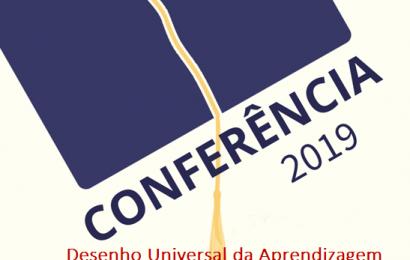 """Conferência – """"Desenho Universal da Aprendizagem"""" por Dr.ª Carla Peixoto, 22/02/19"""
