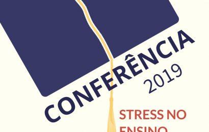"""Conferência- """"Stress no ensino""""  Prof. Dr. Mota Cardoso – 04/02/2019"""